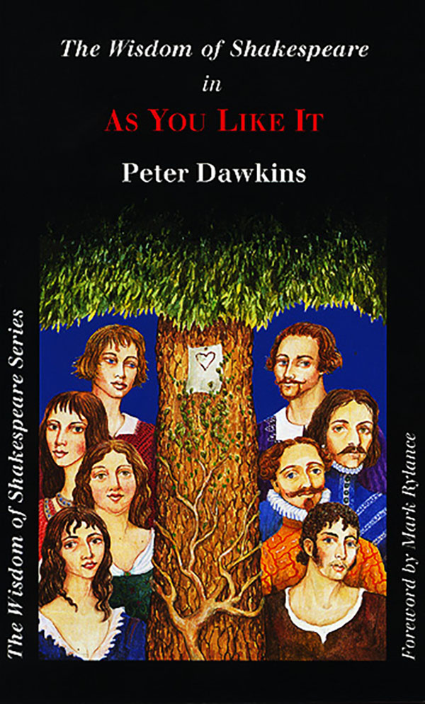 As you like it - Wisdom of Shakespeare series by Peter Dawkins