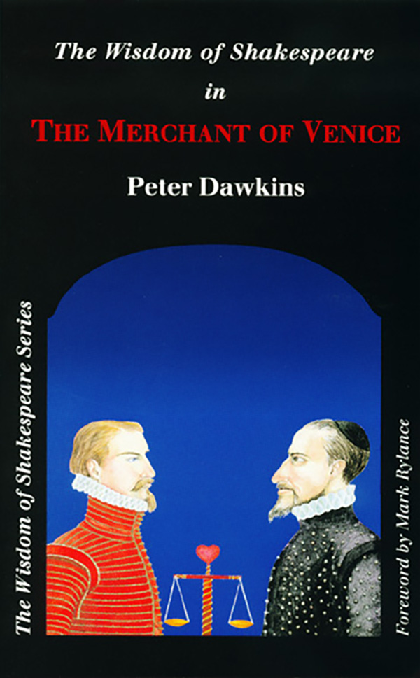 Merchent of Venice - Wisdom of Shakespeare series by Peter Dawkins