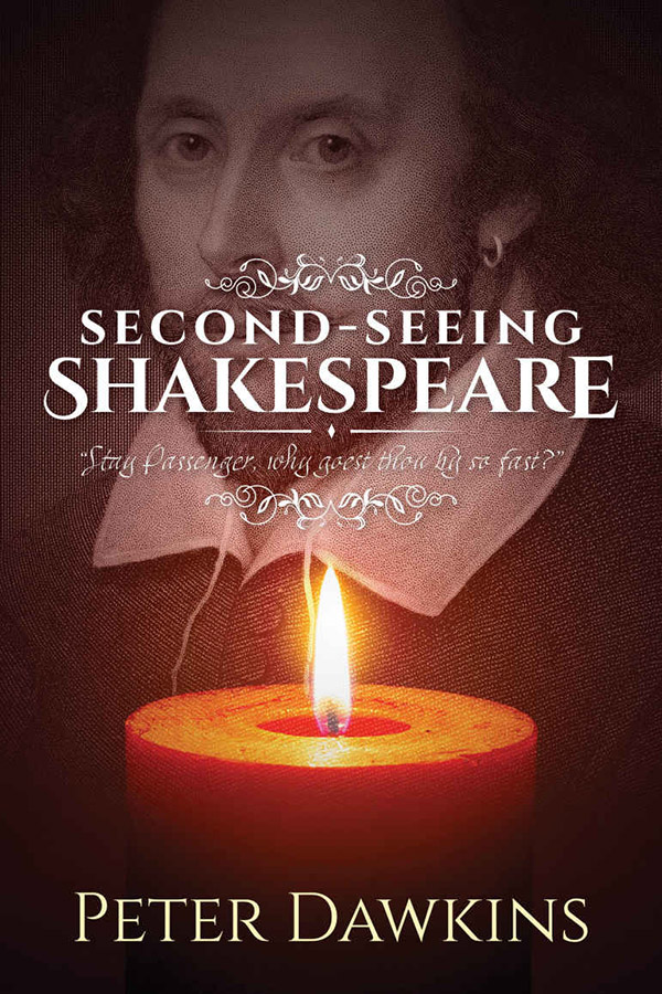 Second Seeing Shakespeare by Peter Dawkins