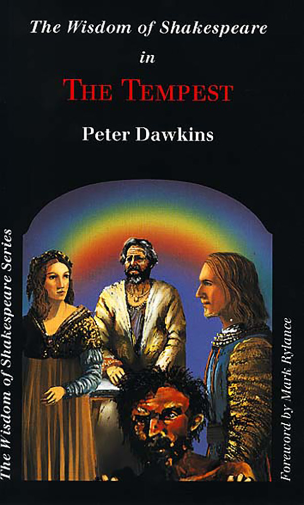 The Tempest - Wisdom of Shakespeare series by Peter Dawkins